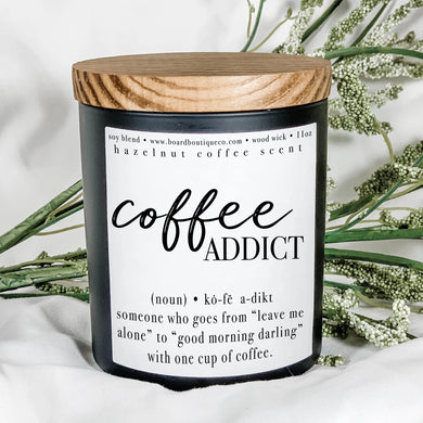 Coffee Addict 11oz Candle