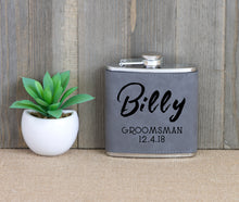 Load image into Gallery viewer, Groomsman with Name and Date Flask