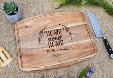 Home Sweet Home Acacia Cutting Board with Juice Grooves