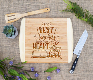 The Best Teachers Quote Two Tone Cutting Board