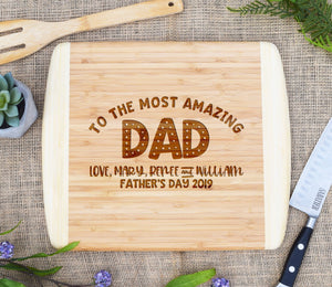 To The Most Amazing Dad Two Tone Cutting Board