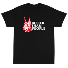 Load image into Gallery viewer, Meaningless Ritual Streetwear Tough Doberman Illustration Better Than People T-Shirt