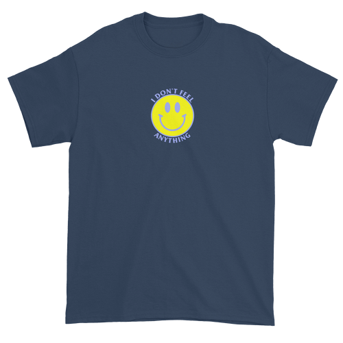 Ironic Smiley Face I Don't Feel Anything 90s T-Shirt Blue
