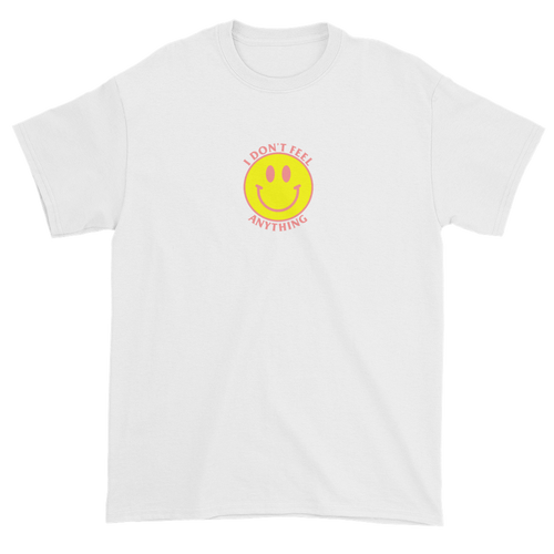 Ironic Smiley Face I Don't Feel Anything 90s T-Shirt White