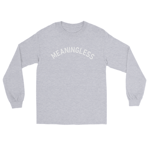 Arched University Style Typography Nihilism Meaningless Shirt