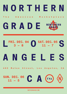 Greetings, L.A.! Visit Us At Northern Grade This Weekend