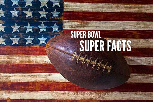 Super Bowl Super Facts