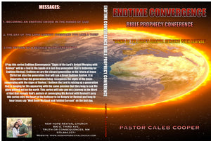 "3 Part Audio Sermon Series: ""Endtime Convergence Bible Prophecy Conference"""