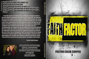 "5 Part Audio Sermon Series ""FAITH FACTOR"""