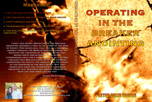 "5 Part Audio Sermon Series ""OPERATING IN THE BREAKER ANOINTING"""