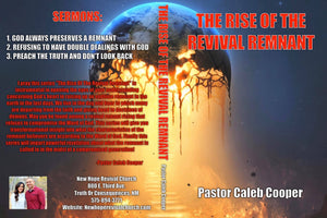 "3 Part Audio Sermon Series ""THE RISE OF THE REVIVAL REMNANT"""