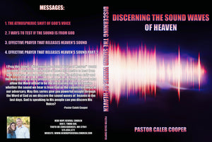 "4 Part Audio Sermon Series ""DISCERNING THE SOUND WAVES OF HEAVEN"""