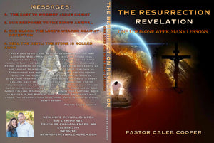 "4 Part Audio Sermon Series: "" THE RESURRECTION REVELATION"" ONE LORD, ONE WEEK, MANY LESSONS"