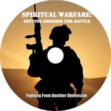 "Load image into Gallery viewer, 7 Part Audio Sermon Series ""Spiritual Warfare Getting Dressed For Battle"""
