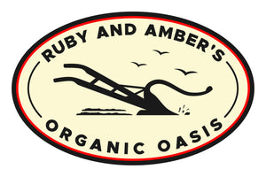 Ruby and Amber's Organic Oasis