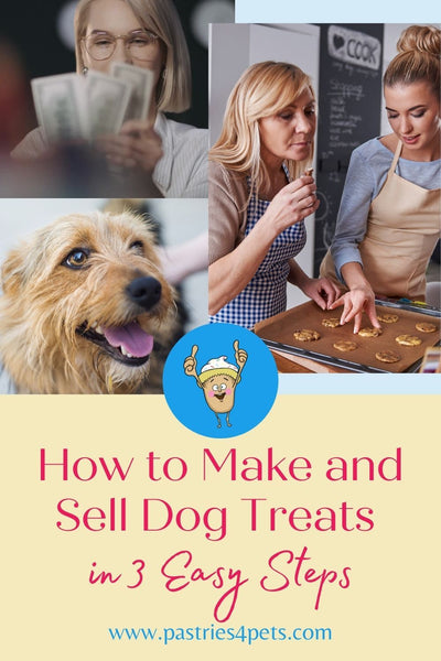 How to Make and Sell Dog Treats in 3 Easy Steps