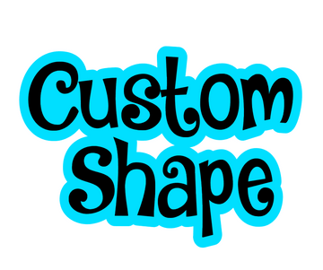 Customer's Own Shape Acrylic Blank