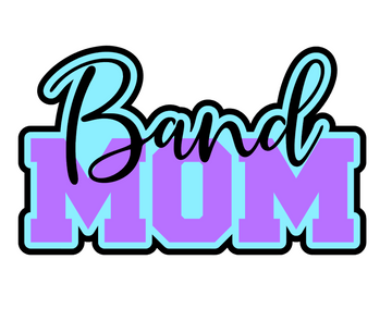 Band Mom 1 Acrylic Blank