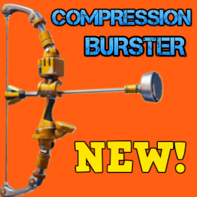 BRAND NEW 130 Compression Burster - Max Perks - NEW BOW WEAPON