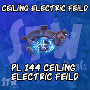 NEW 144 SUPERCHARGED - Ceiling Electric Field Trap 200x PL 144 Max Perks
