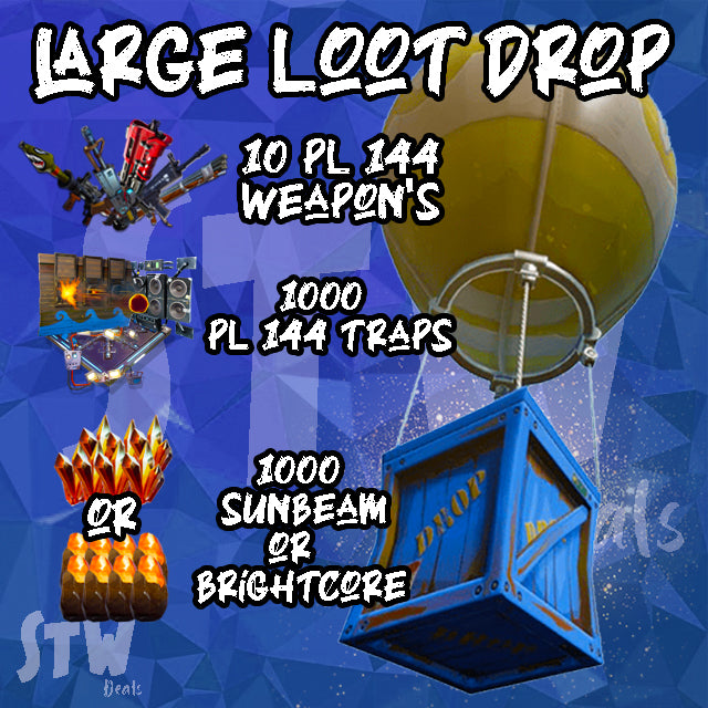 BRAND NEW LARGE STW DEALS  LOOT DROP