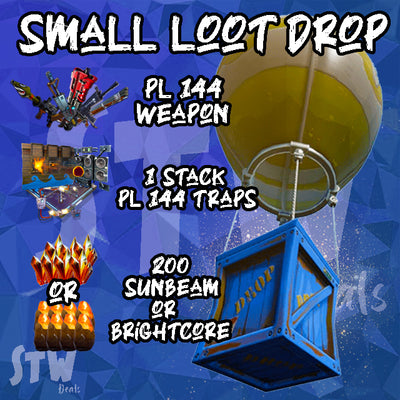 SMALL STW DEALS  LOOT DROP