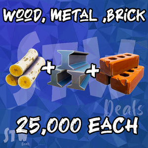 BRICK, WOOD, METAL ---- 25000 OF EACH