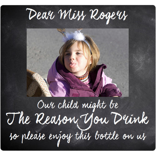 Our Child Is The Reason You Drink - Corking Idea