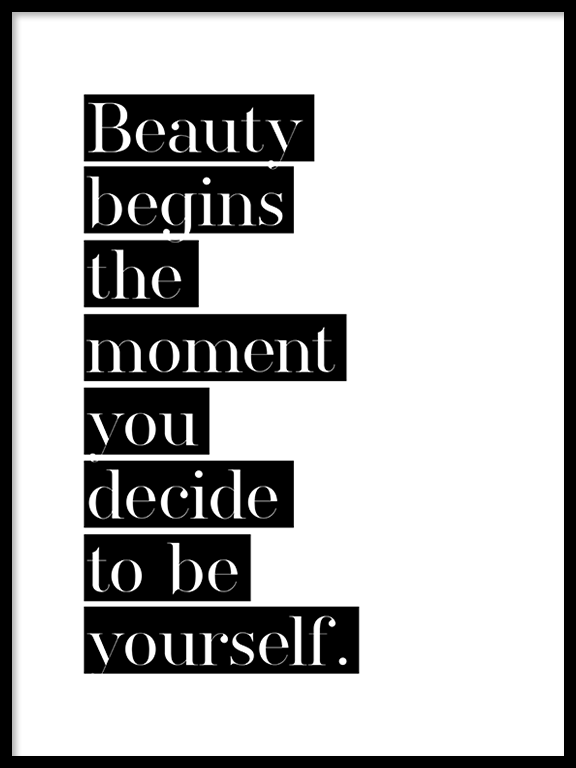 Beauty Begins The Moment You Decide To Be Yourself No4 Poster - PRRRINT