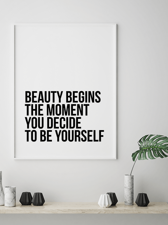Beauty Begins The Moment You Decide To Be Yourself No7 Poster - PRRRINT