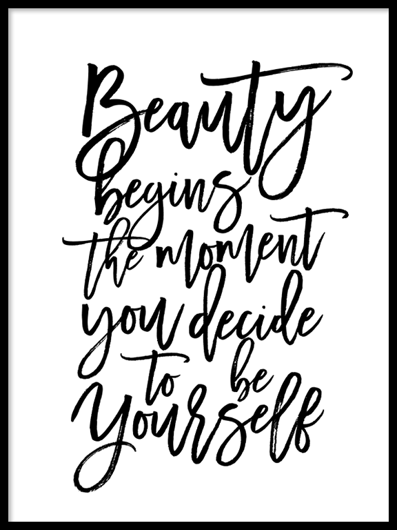 Beauty Begins The Moment You Decide To Be Yourself Poster - PRRRINT