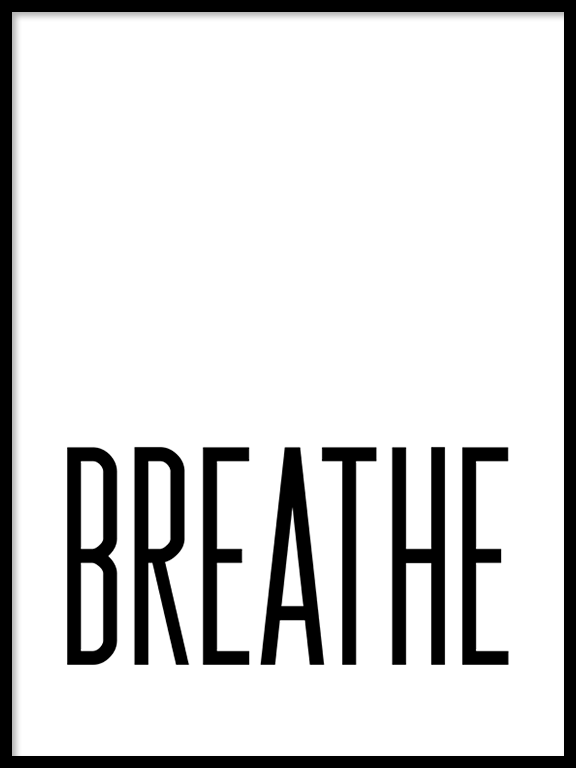 Breathe Poster - PRRRINT