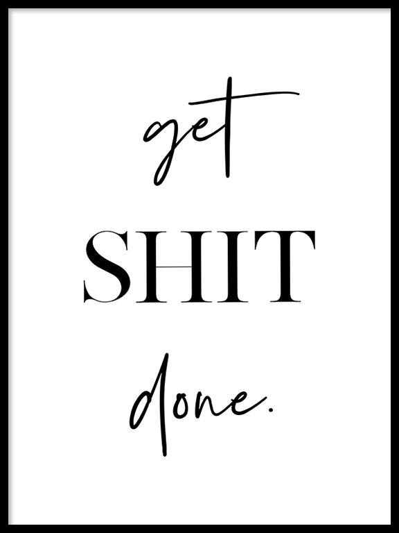 Get **It Done No2 Quote Wall Art Print - PRRRINT