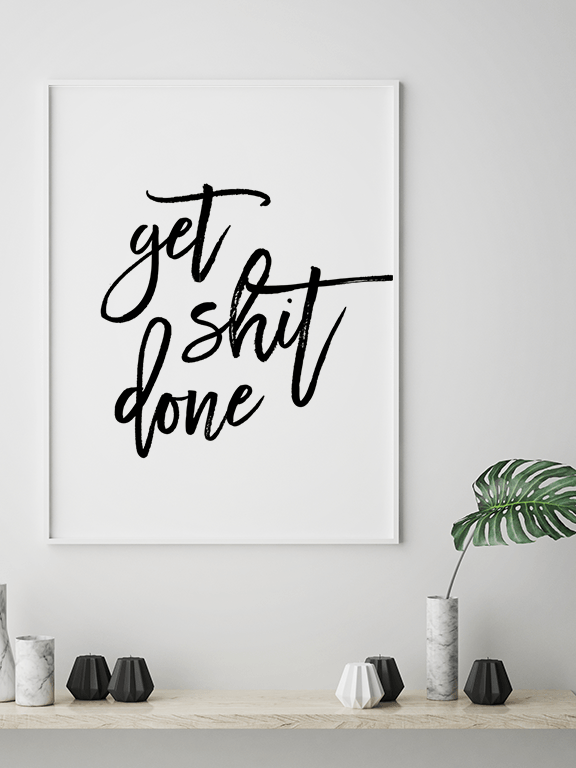 Get **It Done Quote Wall Art Print - PRRRINT