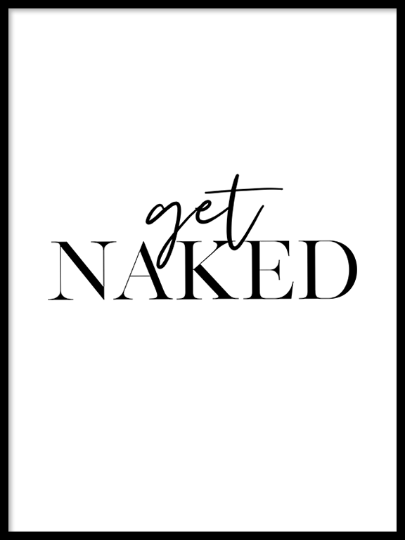 Get Naked Wall Art Print - PRRRINT