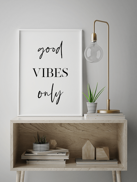 Good Vibes Only No2 Quote Wall Art - PRRRINT