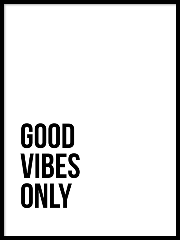 Good Vibes Only No5 Quote Wall Art - PRRRINT
