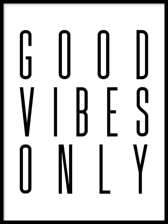Good Vibes Only No6 Quote Wall Art - PRRRINT