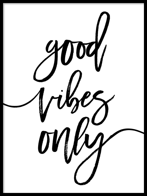 Good Vibes Only Quote Wall Art - PRRRINT