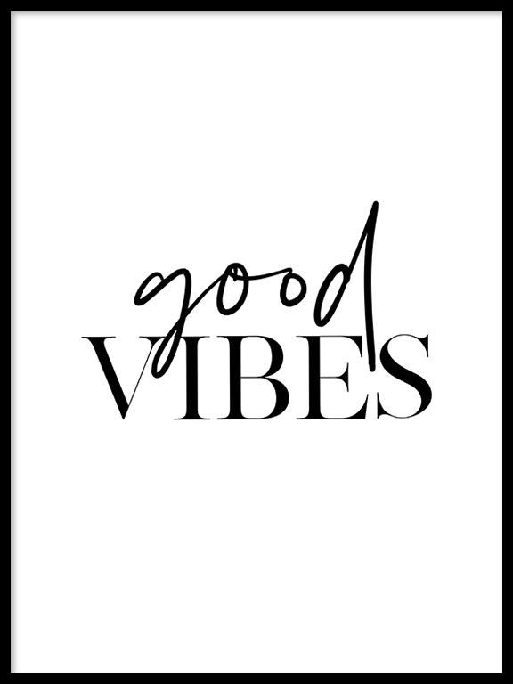 Good Vibes Quote Wall Art - PRRRINT