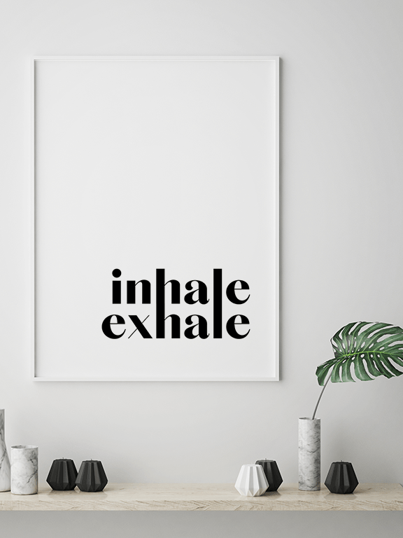 Inhale Exhale No4 Wall Art Print - PRRRINT