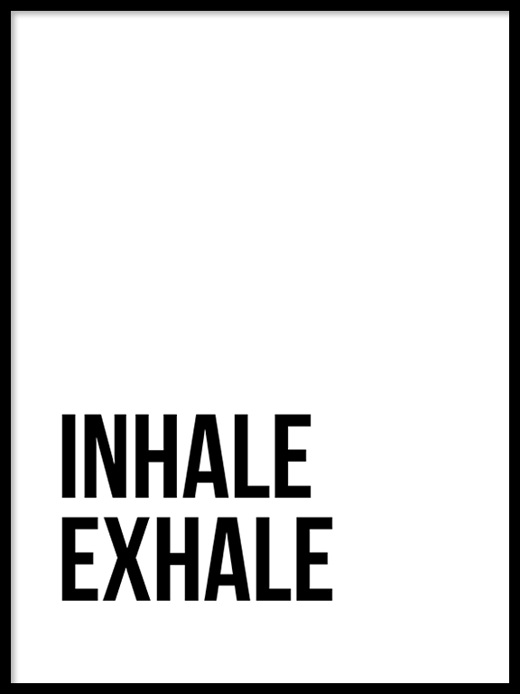 Inhale Exhale No5 Wall Art Print - PRRRINT
