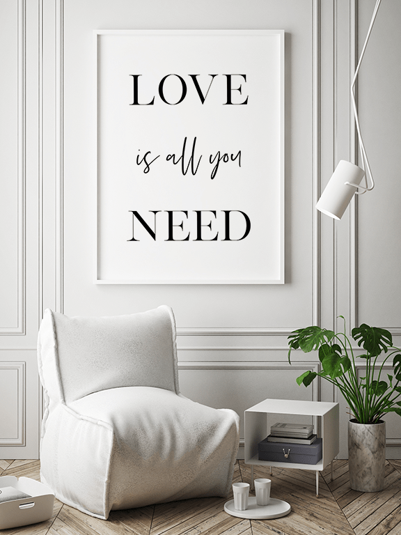 Love is All You Need Poster - PRRRINT