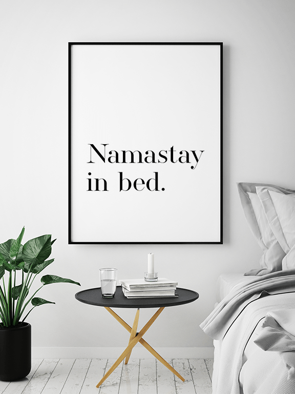 Namastay in Bed No2 Wall Art Print - PRRRINT