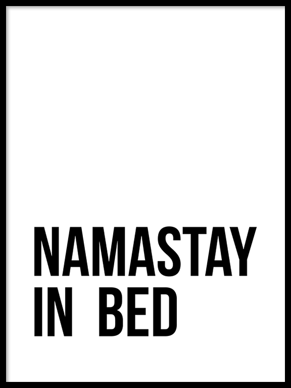 Namastay in Bed No5 Wall Art Print - PRRRINT