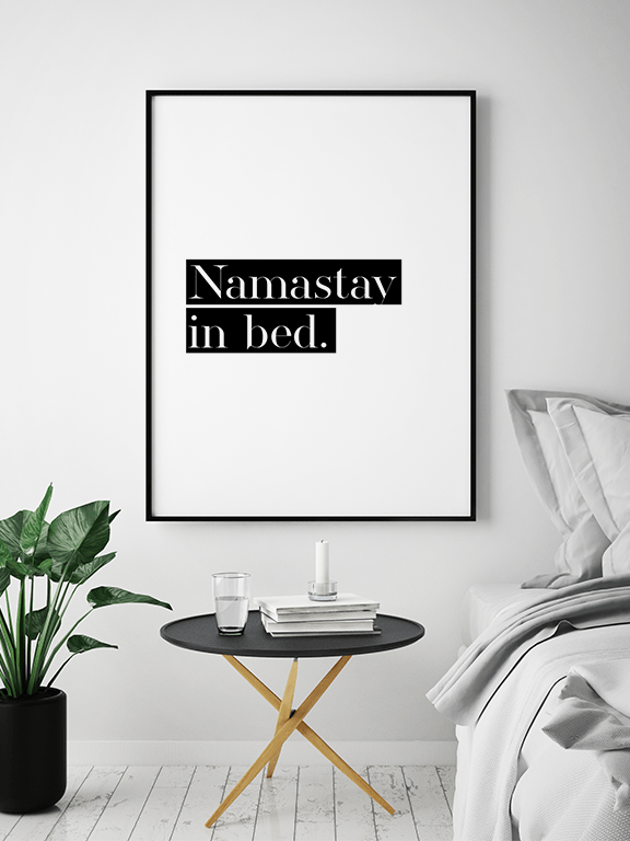 Namastay in Bed No6 Wall Art Print - PRRRINT