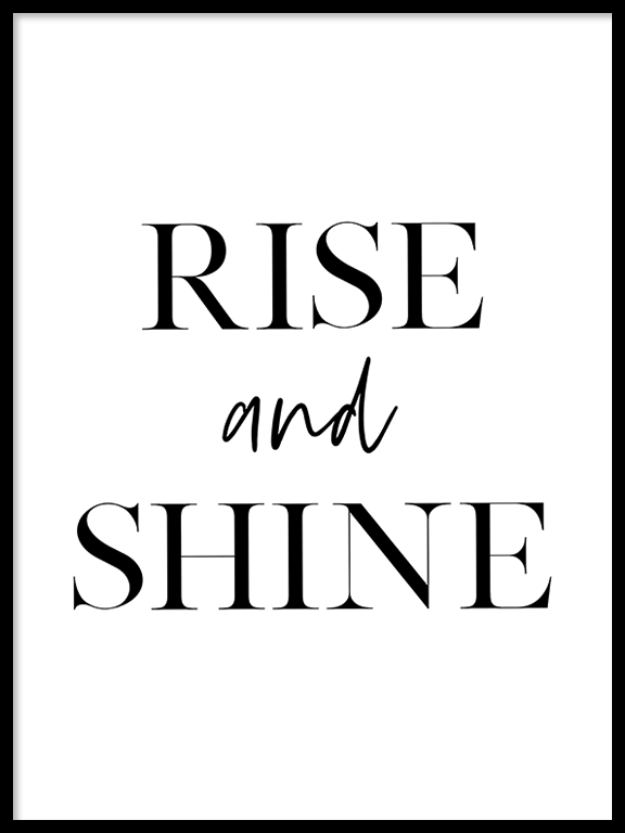 Rise and Shine Quote No2 Wall Art Print - PRRRINT