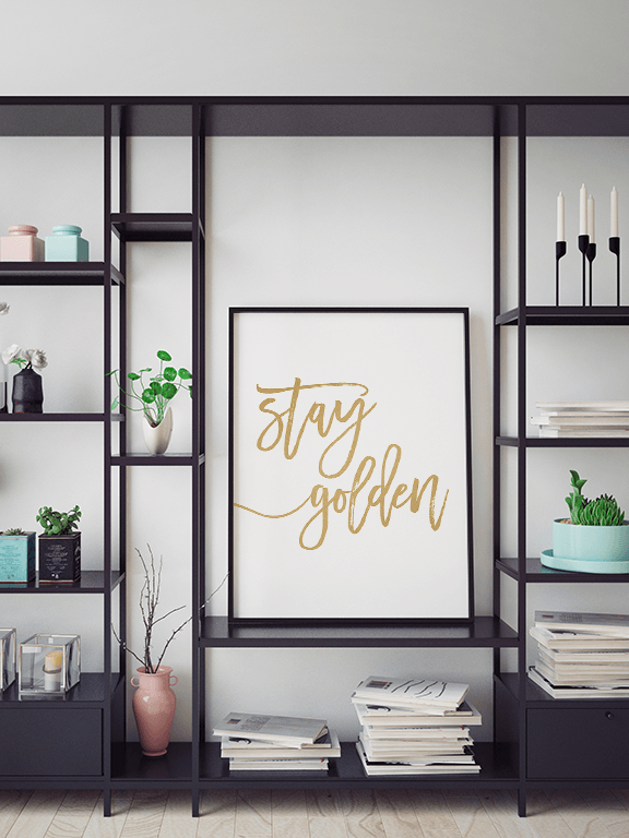 Stay Golden Quote Wall Art Print - PRRRINT