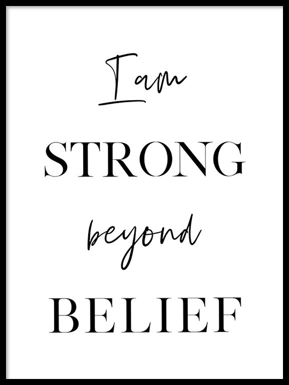 Strong Beyond Belief Quote Wall Art Print - PRRRINT