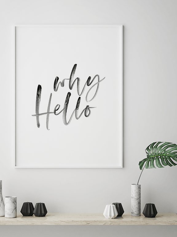 Why Hello No2 Art Print - PRRRINT